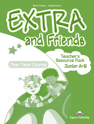 EXTRA & FRIENDS JUNIOR A & B TCHR S RESOURCE PACK