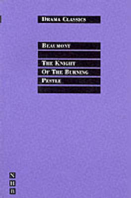 THE KNIGHT OF THE BURNING PESTLE PB