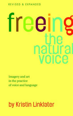 FREEING THE NATURAL VOICE PB