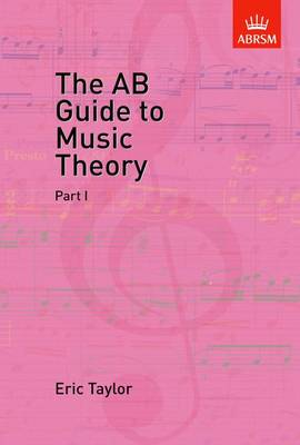 THE AB GUIDE TO MUSIC THEORY VOL.1