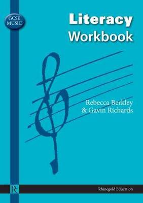 GCSE MUSIC LITERACY WORKBOOK  PB