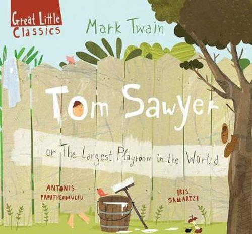 TOM SAWYER OR THE LARGEST PLAYROOM IN THE WORLD