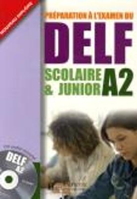 DELF SCOLAIRE  JUNIOR A2 METHODE ( CD  CORRIGES)