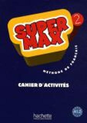 SUPER MAX 2 A1.2 CAHIER
