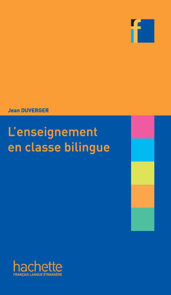 COLLECTION F : LENSEIGNEMENT EN CLASSE BILINGUE