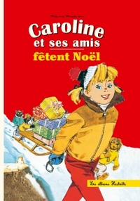 CAROLINE ET SES AMIS FETENT NOEL  HC