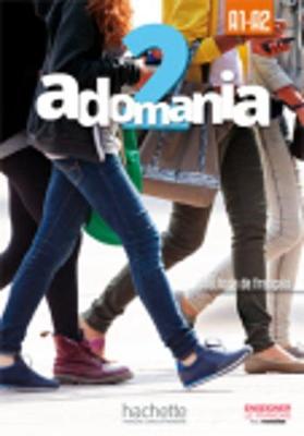 ADOMANIA 2 A1 + A2 METHODE (+ CD-ROM)