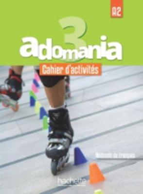 ADOMANIA 3 A2 METHODE (+ CD-ROM)