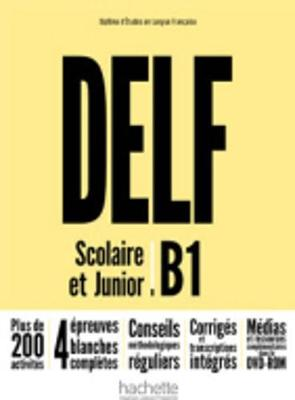 DELF SCOLAIRE & JUNIOR B1 METHODE (+ DVD-ROM) N E