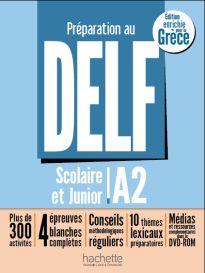 DELF SCOLAIRE & JUNIOR A2 (ECRIT ET ORAL) METHODE (+ DVD-ROM) POUR LA GRECE