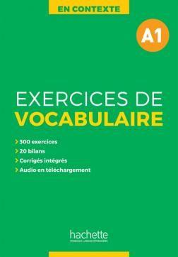 EXERCICES DE VOCABULAIRE EN CONTEXTE A1 + AUDIO MP3 + CORRIGES N E