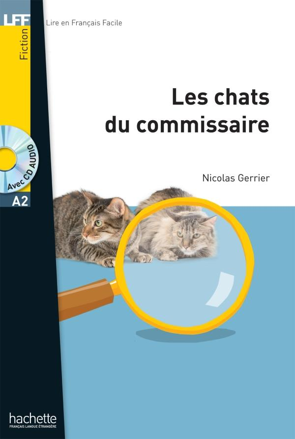 LFF : LES CHATS DU COMMISSAIRE A2 (+ AUDIO CD)