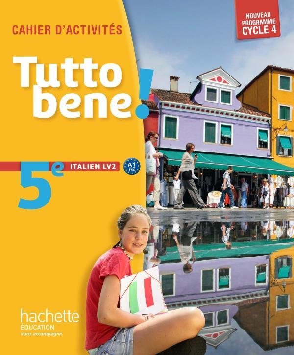TUTTO BENE ITALIEN CYCLE 4 5e LV2 CAHIER