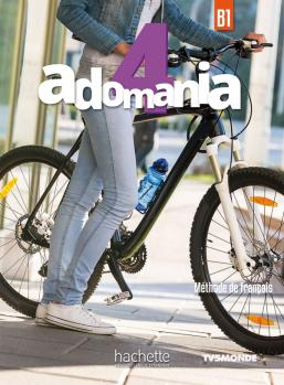 ADOMANIA 4 B1 METHODE (+ CD-ROM)