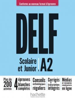 DELF SCOLAIRE  JUNIOR A2 NOUVEAU FORMAT PROFESSEUR ( RESSOURCES EN LIGNE,  CORRIGES TRANSCR.)