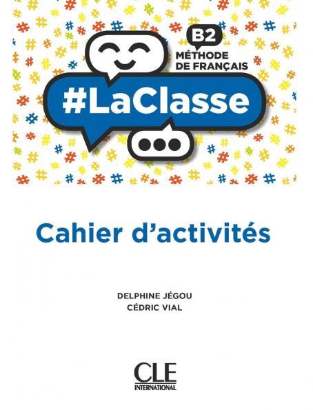 #LA CLASSE B2 CAHIER