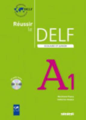 REUSSIR LE DELF SCOLAIRE ET JUNIOR A1 (+ CD) N E