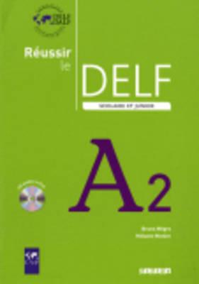 REUSSIR LE DELF SCOLAIRE ET JUNIOR A2 (+ CD) N E