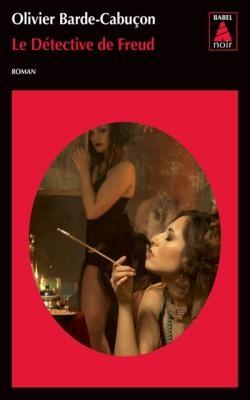 LE DETECTIVE DE FREUD (BABEL NOIR) POCHE