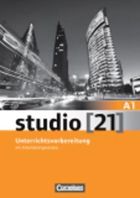 STUDIO 21 A1 (+ CD) UNTERRICHTSVORBEREITUNG