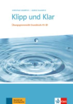 KLIPP UND KLAR A1 - B1 GRAMMATIK