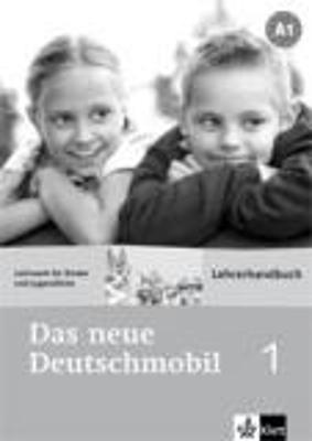 DAS NEUE DEUTSCHMOBIL 1 LEHRERHANDBUCH