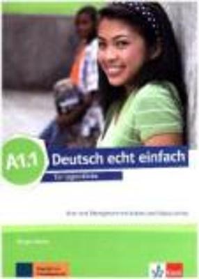 DEUTSCH ECHT EINFACH A1.1 KURS - UND ÜBUNGSBUCH