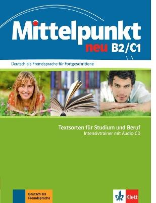 MITTELPUNKT NEU B1+   C1 INTESIVTRAINER