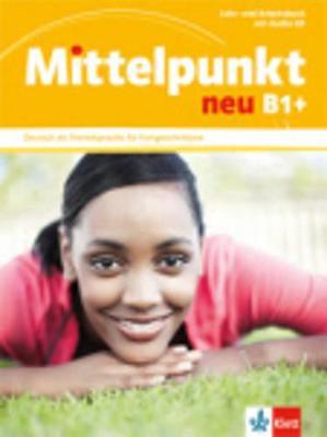 MITTELPUNKT NEU B1+ KURSBUCH & ARBEITSBUCH (+ CD)