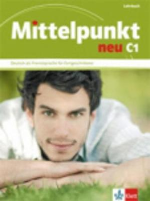 MITTELPUNKT NEU C1 KURSBUCH