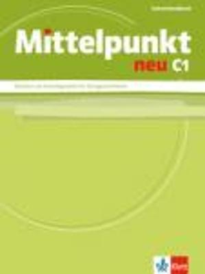 MITTELPUNKT NEU C1 LEHRERHANDBUCH