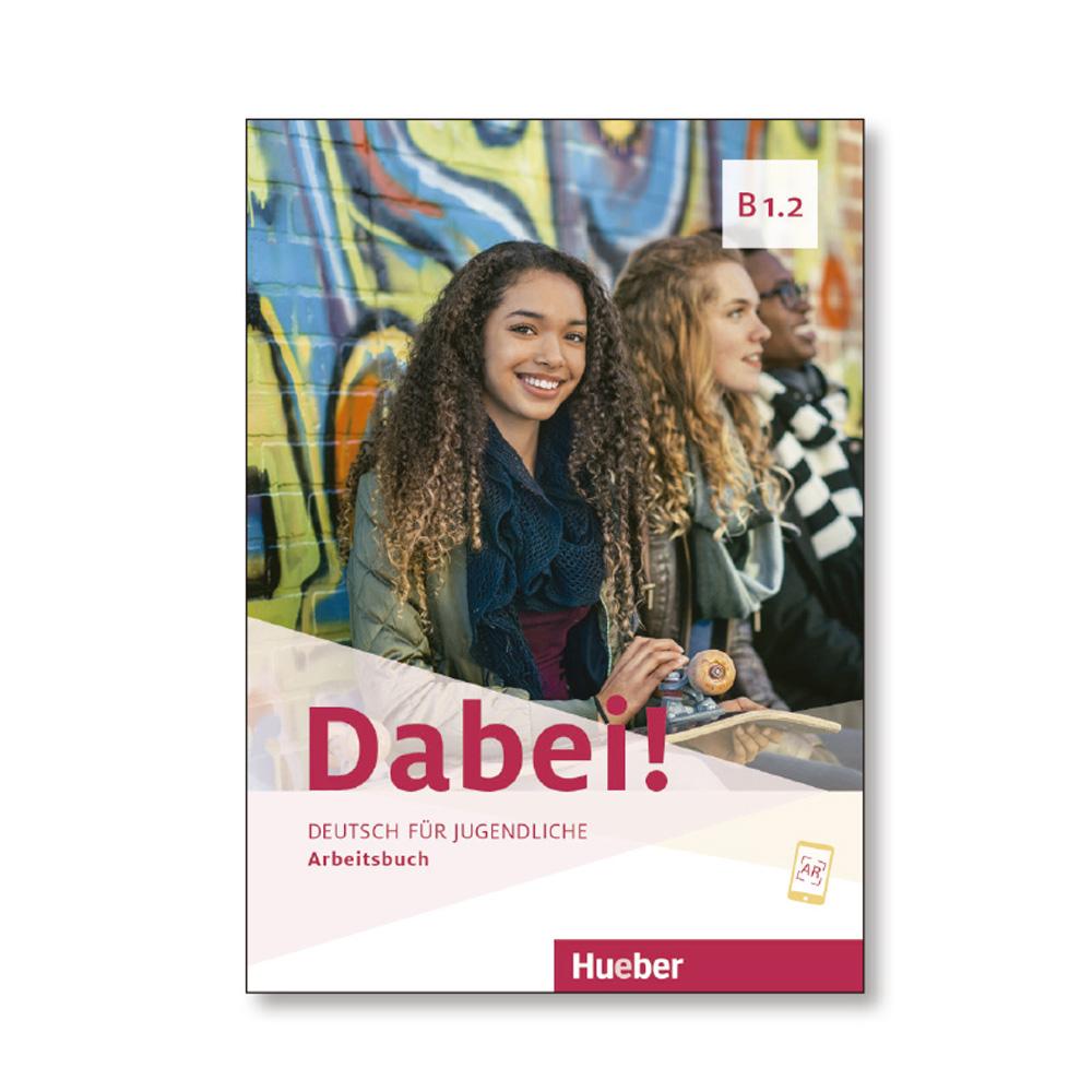 DABEI! B1.2 ARBEITSBUCH