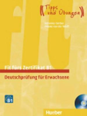 FIT FUERS ZERTIFIKAT B1 KURSBUCH (+ 2 CD) (ERWACHSENE)