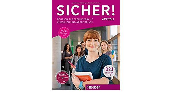 SICHER! AKTUELL B2.1 KURSBUCH & ARBEITSBUCH (+ CD)
