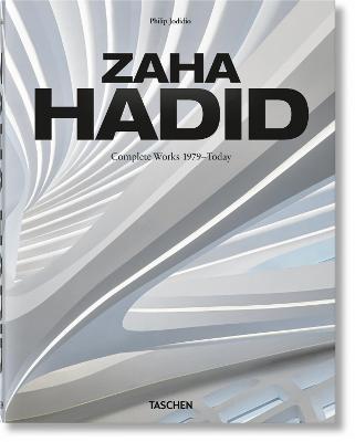 ZAHA HADID. COMPLETE WORKS 1979-TODAY.
