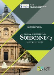 SORBONNE C2 LA PRATIQUE DE L EXAMEN N E 2018 ANNALES GRECE 2007-2016