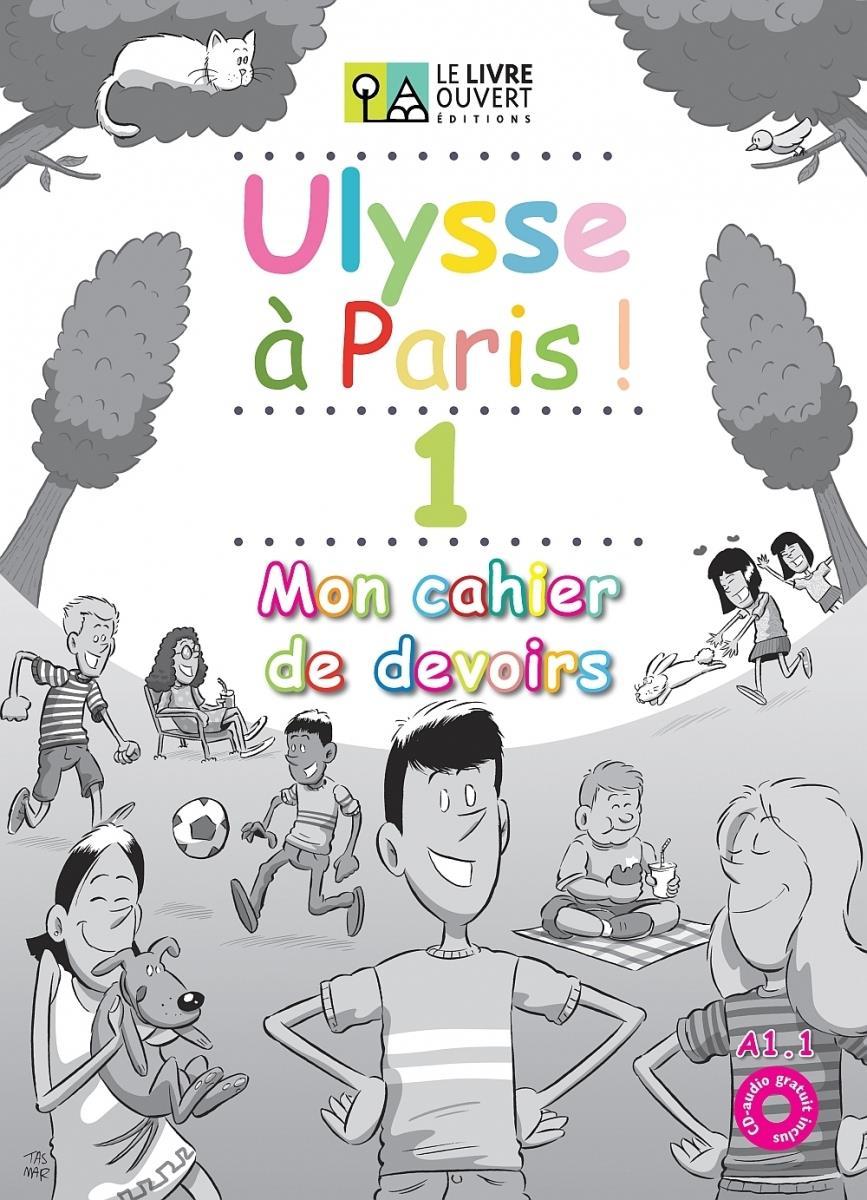 ULYSSE A PARIS 1 MON CAHIER DE DEVOIRS