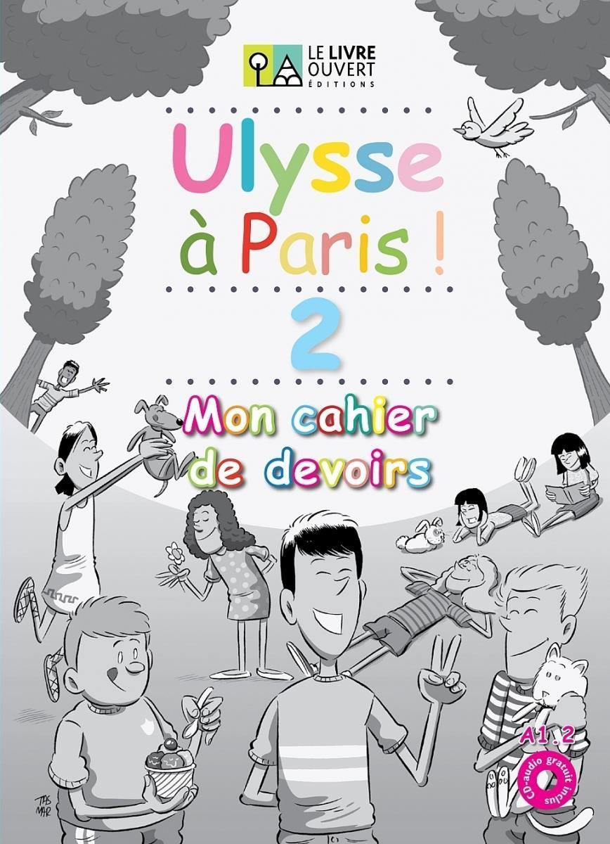 ULYSSE A PARIS 2 MON CAHIER DE DEVOIRS