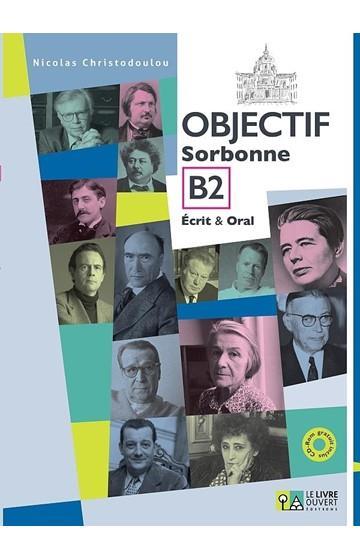 OBJECTIF SORBONNE B2 (+ CD) ECRIT & ORAL