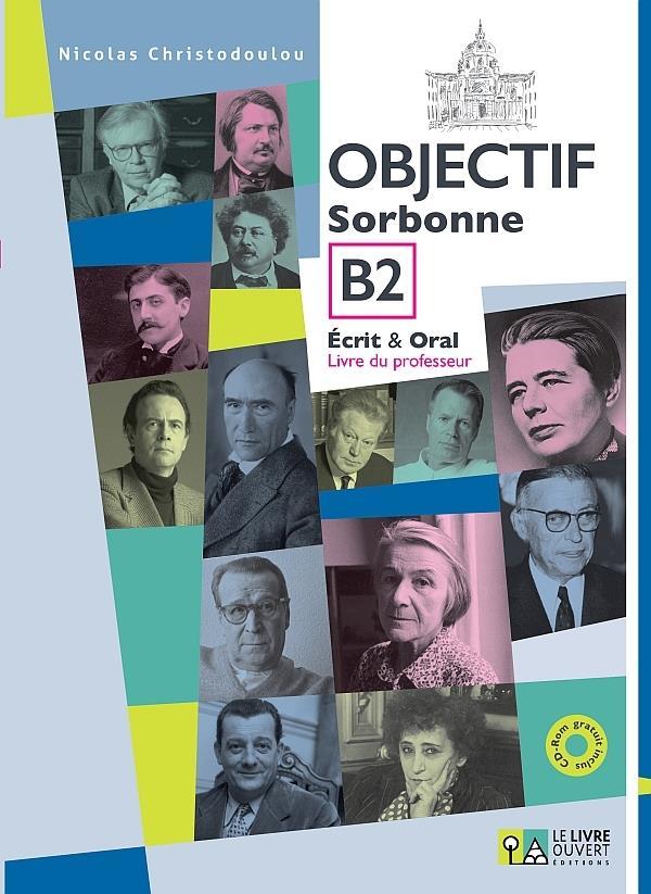 OBJECTIF SORBONNE B2 (+ CD) ECRIT & ORAL PROFESSEUR