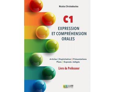 C1 - EXPRESSION ET COMPREHENSION ORALES PROFESSEUR