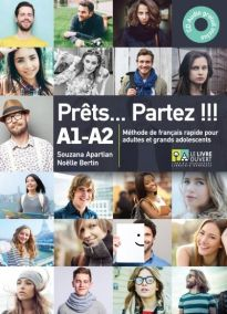 PRETS...PARTEZ!!! A1 - A2 METHODE