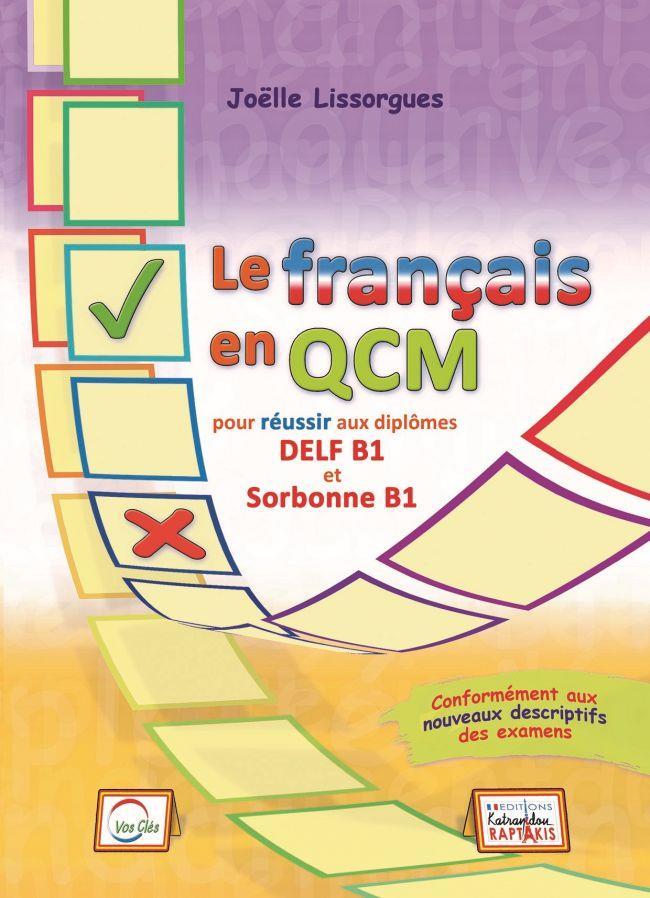 LE FRANCAIS EN QCM DELF & SORBONNE B1