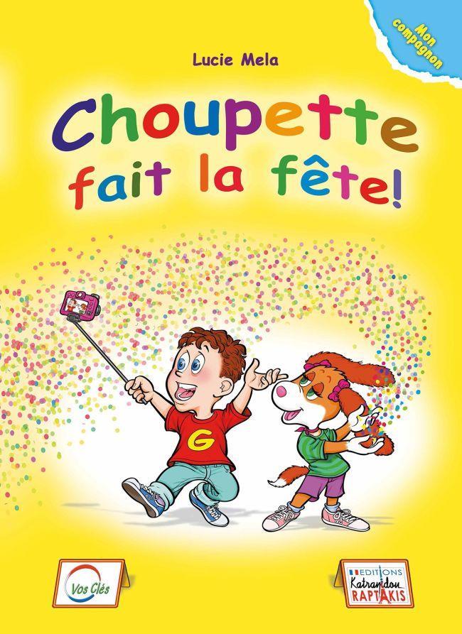 CHOUPETTE FAIT LA FETE! COMPAGNON