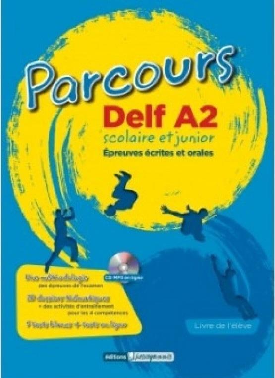 PARCOURS DELF A2 SCOLAIRE ET JUNIOR