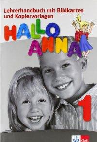 HALLO ANNA 1 LEHRERHANDBUCH (+ CD-ROM)
