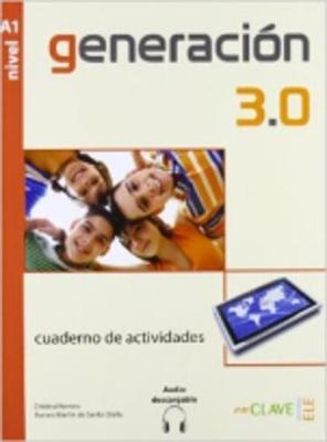 GENERACION 3.0 A1 CUADERNO DE ACTIVIDADES