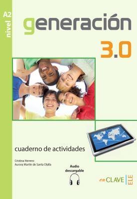 GENERACION 3.0 A2 CUADERNO DE ACTIVIDADES