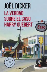 LA VERDAD SOBRE EL CASO HARRY QUEBERT  TAPA BLANDA