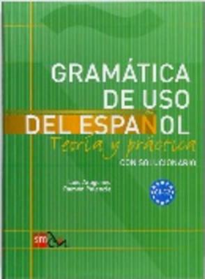GRAMATICA DE USO DEL ESPANOL C1 + C2 SUPERIOR (CON SOLUCIONARIO)